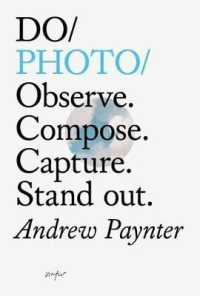 Link to an enlarged image of Do / Photo : Observe. Compose. Capture. Stand Out.