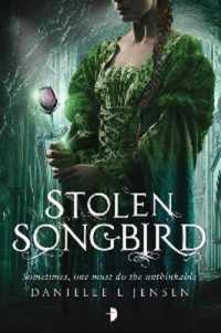 Link to an enlarged image of Stolen Songbird : Book One of the Malediction Trilogy (Malediction Trilogy) -- Paperback / softback (New ed)