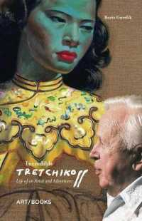 Link to an enlarged image of Incredible Tretchikoff : Life of an Artist and Adventurer