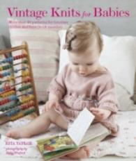 Link to an enlarged image of Vintage Knits for Babies : More than 30 Patterns for Timeless Clothes and Toys 0-18 Months