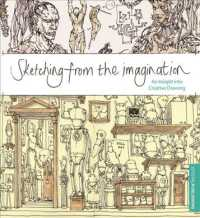 Link to an enlarged image of Sketching from the Imagination : An Insight into Creative Drawing