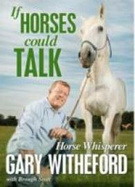 Link to an enlarged image of If Horses Could Talk