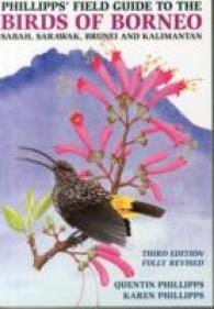 Link to an enlarged image of Phillipps' Field Guide to the Birds of Borneo -- Paperback / softback