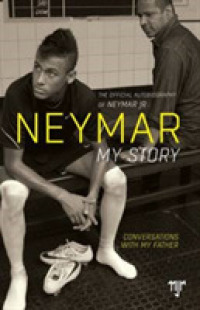 Link to an enlarged image of Neymar: My Story : Conversations with My Father -- Paperback / softback