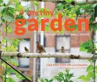 Link to an enlarged image of My Tiny Garden : Stylish Ideas for Small Spaces