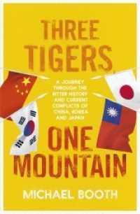 THREE TIGERS, ONE MOUNTAIN 9781910702956