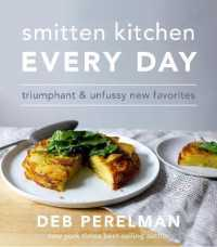 Link to an enlarged image of Smitten Kitchen Every Day : Triumphant and Unfussy New Favorites -- Hardback