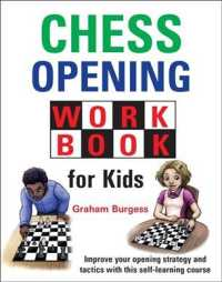 image of Chess Opening Workbook for Kids : Improve Your Openings Strategy and Tactics with This Self-learning Course