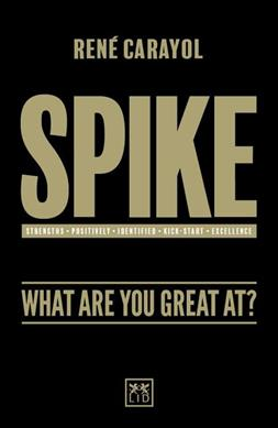 Link to an enlarged image of Spike : What Are You Great At?