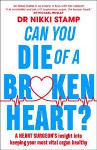 Link to an enlarged image of Can You Die of a Broken Heart? : A Heart Surgeon's Insight into Keeping Your Most Vital Organ Healthy