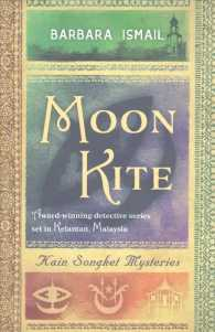 Link to an enlarged image of Moon Kite (Kain Songket Mysteries) -- Paperback / softback