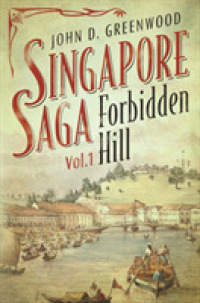 Link to an enlarged image of Forbidden Hill (Singapore Saga)