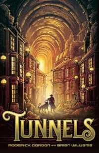 Link to an enlarged image of Tunnels (2020 reissue) -- Paperback / softback (2 ed)