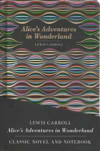 Link to an enlarged image of Alice's Adventures in Wonderland (2-Volume Set) : Classic Novel and Notebook (Chiltern Classic; Chiltern Notebook) (NTB)