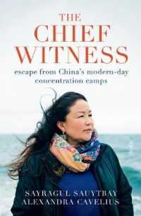 Chief Witness escape from China's modern-day concentration camps 9781913348601