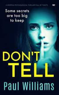 Link to an enlarged image of Don't Tell: a gripping psychological thriller full of twists