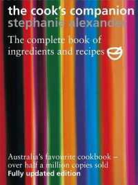 Link to an enlarged image of The Cook's Companion : The Complete Book of Ingredients and Recipes for the Australian Kitchen (2nd)
