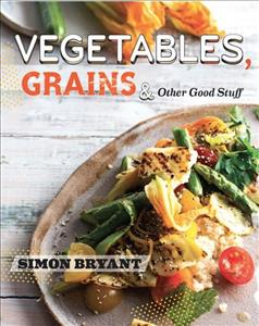 Link to an enlarged image of Vegetables, Grains and Other Good Stuff -- Paperback / softback