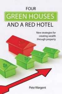 image of Four Green Houses and a Red Hotel New Strategies for Creating Wealth Through Property