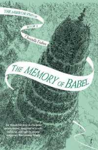 Link to an enlarged image of The Memory of Babel The Mirror Visitor, Book Three