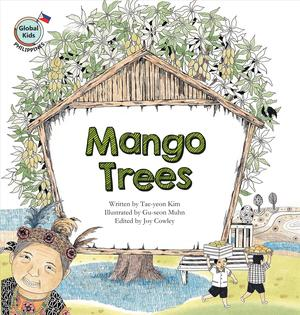 Link to an enlarged image of Mango Trees : Philippines (Global Kids)