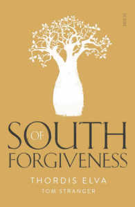 Link to an enlarged image of South of Forgiveness