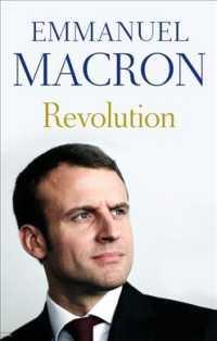Books Kinokuniya Revolution Macron Emmanuel Goldberg Jonathan Trn Scott Juliette Trn 9781925322712