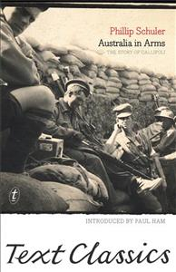 Link to an enlarged image of Australia in Arms : The Story of Gallipoli -- Paperback / softback