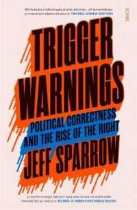 Link to an enlarged image of Trigger Warnings political correctness and the rise of the right