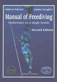 Underwater On A Single Breath Manual Of Freediving