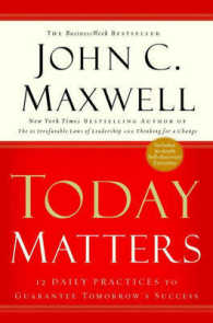 Link to an enlarged image of Today Matters : 12 Daily Practices to Guarantee Tomorrow's Success (Maxwell, John C.) (Reprint)