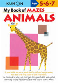 Link to an enlarged image of My Book of Mazes : Animals (Kumon Workbooks)