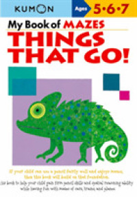 image of My Book of Mazes: Things That Go! (Kumon Workbooks)