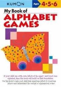Link to an enlarged image of My Book of Alphabet Games : Ages 4, 5, 6 (ACT CSM WK)
