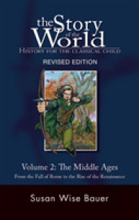 Link to an enlarged image of the Story of the World : From the Fall of Rome to the Rise of the Renaissance (Story of the World: History for the Classical Child) <2> (Revised)