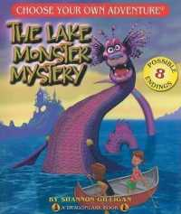 Link to an enlarged image of The Lake Monster Mystery (Choose Your Own Adventure. Dragonlarks)