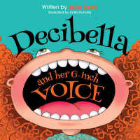 Link to an enlarged image of Decibella and Her 6-Inch Voice (Communicate with Confidence)