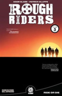 Link to an enlarged image of Rough Riders 3 : Ride or Die (Rough Riders)