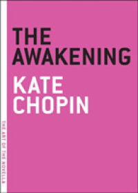 Link to an enlarged image of The Awakening (The Art of the Novella)