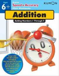 Link to an enlarged image of Addition : Adding Numbers 1 through 9: Ages 6+ (Speed & Accuracy Math Workbooks) (CSM)