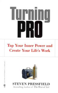 Link to an enlarged image of Turning Pro : Tap Your Inner Power and Create Your Life's Work