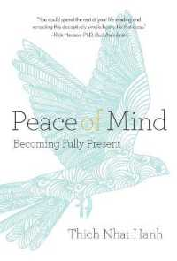 Link to an enlarged image of Peace of Mind : Becoming Fully Present