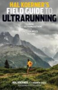 Link to an enlarged image of Hal Koerner's Field Guide to Ultrarunning : Training for an Ultramarathon, from 50k to 100 Miles and Beyond