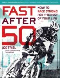 Link to an enlarged image of Fast after 50 : How to Race Strong for the Rest of Your Life