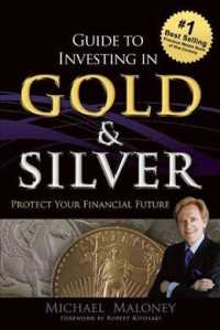 Link to an enlarged image of Guide to Investing in Gold & Silver : Protect Your Financial Future