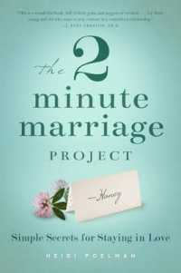 Link to an enlarged image of The 2 Minute Marriage Project : Simple Secrets for Staying in Love