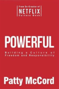 image of Powerful : Building a Culture of Freedom and Responsibility -- Paperback / softback