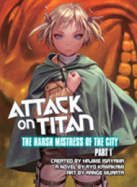Link to an enlarged image of The Harsh Mistress of the City (Attack on Titan) (Reissue)