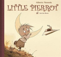 Link to an enlarged image of Little Pierrot 1 : Get the Moon (Little Pierrot)