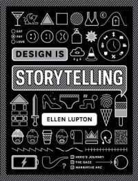 Design Is Storytelling 9781942303190